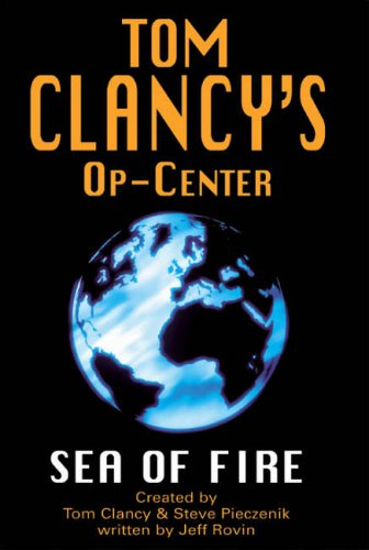 9780727860835: Sea of Fire (Op-Center)