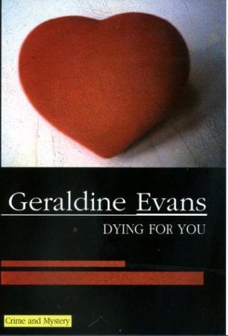 9780727860880: Dying for You