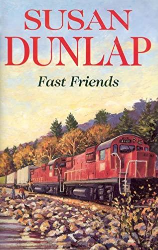 Fast Friends: Dunlap, Susan