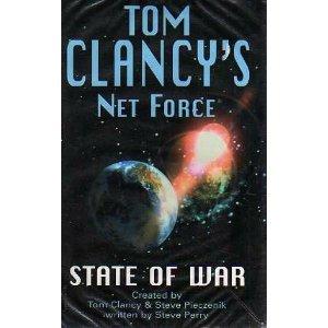 State of War (Tom Clancys Net Force): Tom Clancy