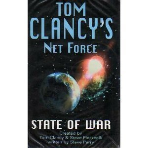 9780727861290: State of War (Tom Clancys Net Force)