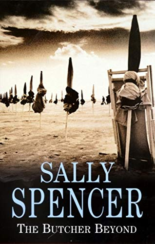 The Butcher Beyond (Chief Inspector Woodend Mysteries): Spencer, Sally