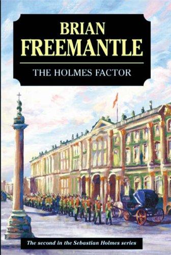 The Holmes Factor (Sebastian Holmes): Freemantle, Brian