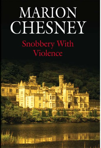 9780727862112: Snobbery with Violence