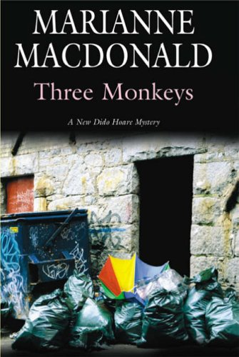 Three Monkeys (Dido Hoare Series): MacDonald, Marianne