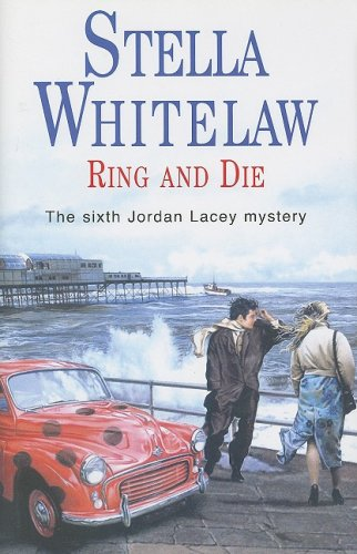 Ring and Die: Whitelaw, Stella