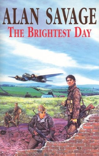 The Brightest Day (French Resistance): Savage, Alan