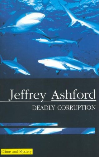 9780727862563: Deadly Corruption