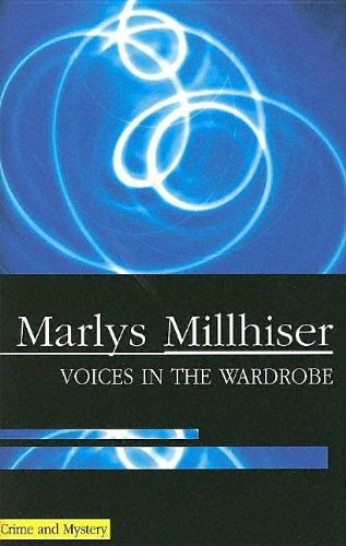 Voices in the Wardrobe: Millhiser, Marlys;Millhiser, Marylys
