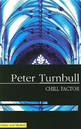 9780727862754: Chill Factor (Hennessey and Yellich Mysteries)