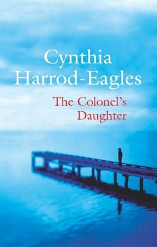 9780727862907: The Colonel's Daughter