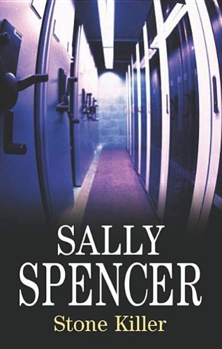 Stone Killer (Chief Inspector Woodend Mysteries): Spencer, Sally