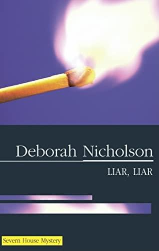 Liar Liar: Nicholson, Deborah