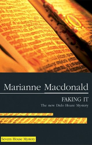 Faking It (Dido Hoare Mysteries): MacDonald, Marianne