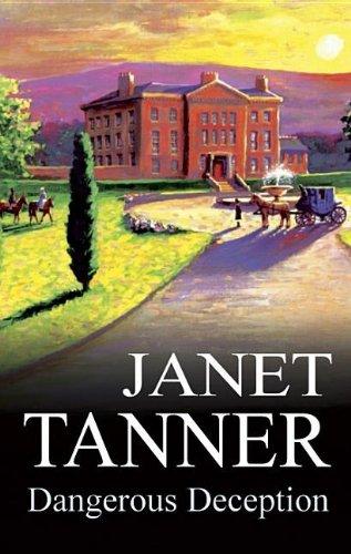 Dangerous Deception: Tanner, Janet