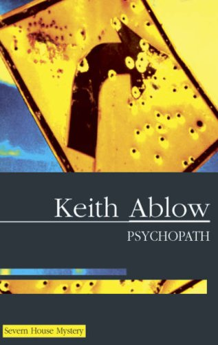 Psychopath: Ablow, Keith Russell