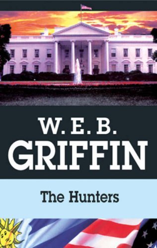 9780727864611: The Hunters (Presidential Agent 3)