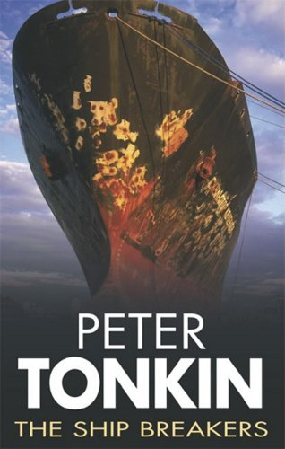 The Ship Breakers (Mariners): Tonkin, Peter