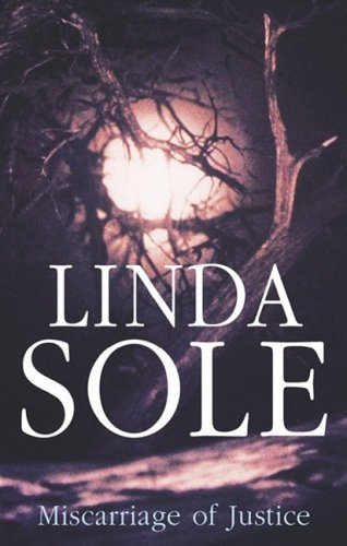 Miscarriage of Justice (Sarah Beaufort): Sole, Linda