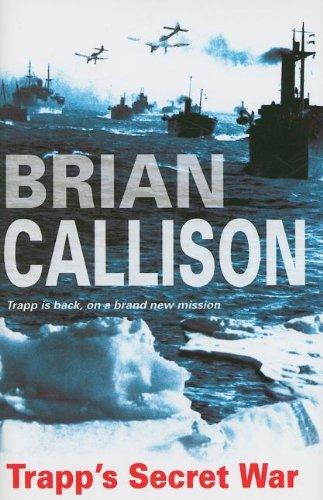 Trapp s Secret War (Hardback): Brian Callison