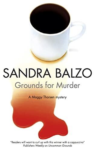 Grounds for Murder (Maggy Thorsen Mysteries): Balzo, Sandra