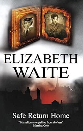 Safe Return Home: Waite, Elizabeth