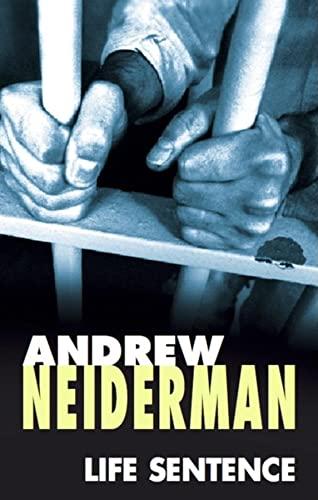 Life Sentence: Andrew Neiderman
