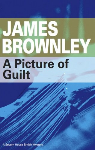A Picture of Guilt: Brownley, James
