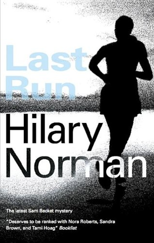Last Run: Norman, Hilary