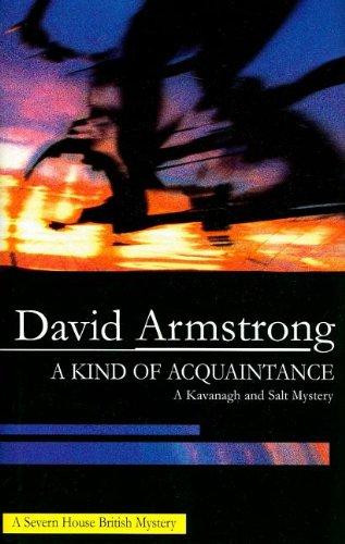 A Kind of Acquaintance (Frank Kavanagh): Armstrong, David