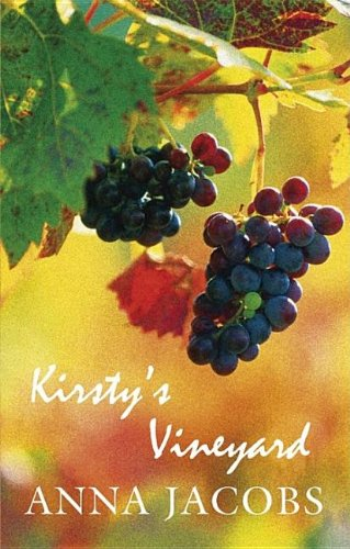 Kirsty's Vineyard: Anna Jacobs