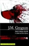 Pastures New (Peach and Blake): Gregson, J M