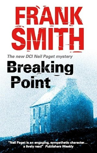 Breaking Point (DCI Neil Paget Mysteries): Smith, Frank