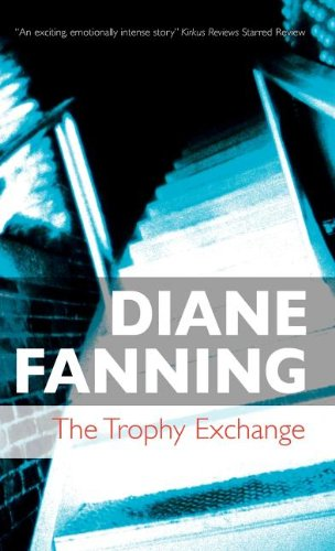 The Trophy Exchange (0727866354) by Diane Fanning