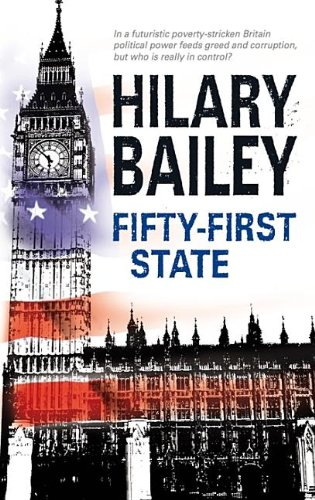 Fifty-First State: Bailey, Hilary