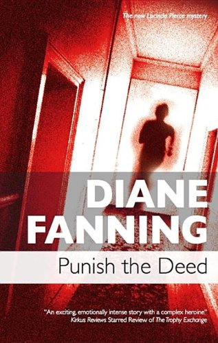 Punish the Deed (Lucinda Pierce) (0727867075) by Diane Fanning