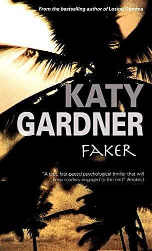 Faker: Gardner, Katy