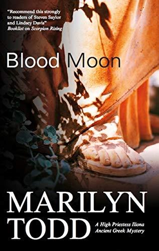 Blood Moon (High Priestess Iliona Greek Mysteries): Marilyn Todd