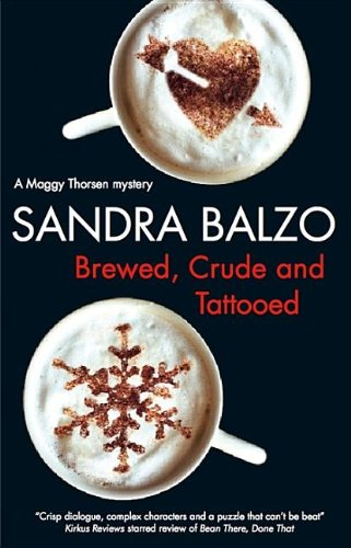 9780727867353: Brewed, Crude and Tattooed (Maggy Thorsen Mysteries)