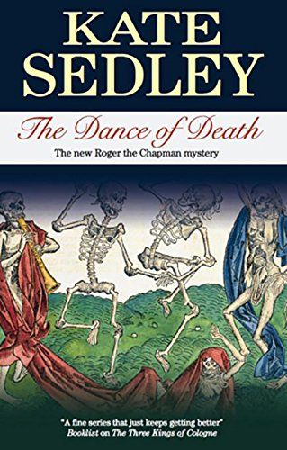 The Dance of Death (Roger the Chapman: Kate Sedley