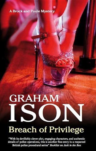 Breach of Privilege (Brock and Poole Mysteries): Ison, Graham