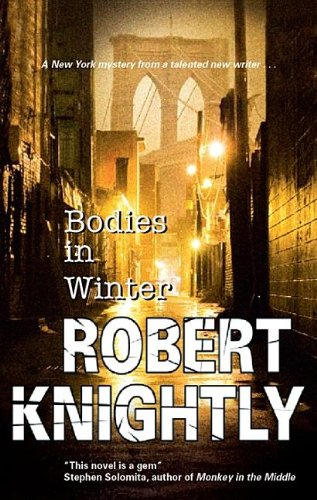 Bodies in Winter: Knightly, Robert
