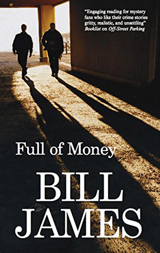 Full of Money: James, Bill