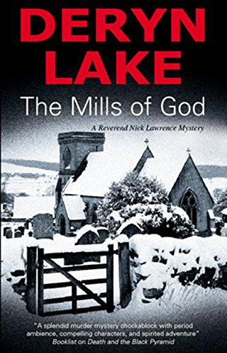 9780727868343: The Mills of God (Reverend Nick Lawrence Mysteries)