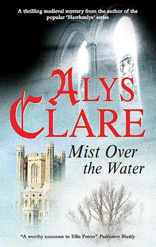 Mist Over the Water (An Aelf Fen Mystery): Clare, Alys