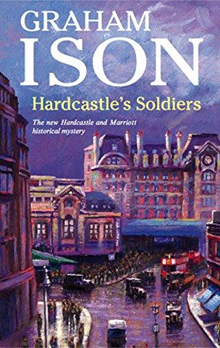 Hardcastle's Soldiers ------ Author presentation inscription: Graham Ison