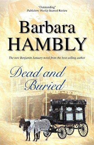 9780727868671: Dead and Buried (A Benjamin January Mystery)