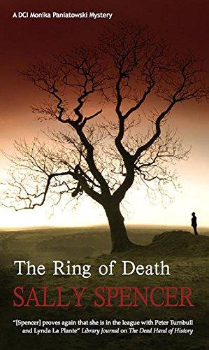 The Ring of Death (A Monika Paniatowski: Sally Spencer