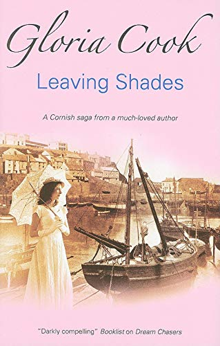 Leaving Shades: Cook, Gloria