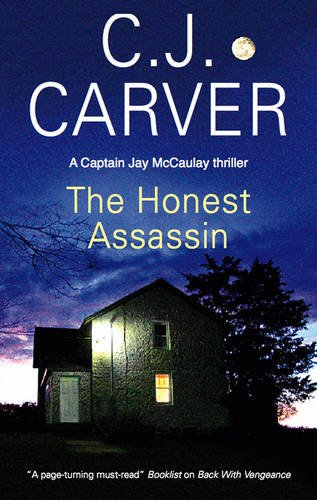 The Honest Assassin (A Captain Jay McCaulay Mystery): Carver, C. J.